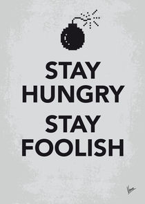 My Stay Hungry Stay Foolish poster von chungkong