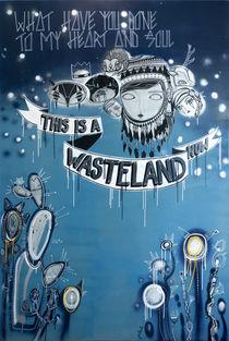 wasteland by Julia Humpfer