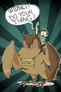 INTERNET! DO YOUR THING! von lefloid