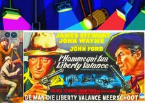 Belgian poster of The Man Who Shot Liberty Valance by Art Cinema Gallery