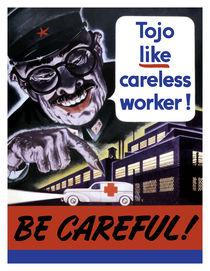 Tojo Like Careless Worker -- Be Careful by warishellstore