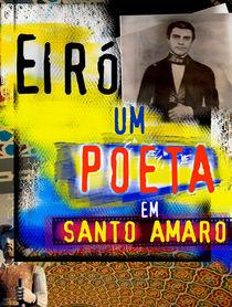 Eiró um poeta em Santo Amaro by Yuri Rodrigues de Oliveira
