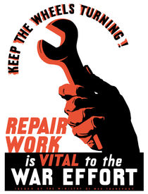 Repair Work Is Vital To The War Effort -- WWII by warishellstore