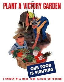 Plant A Victory Garden Our Food Is Fighting -- WW2 by warishellstore
