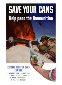 Save Your Cans -- Help Pass The Ammunition by warishellstore