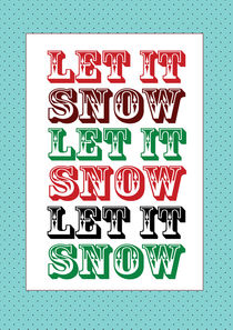let it snow von thomasdesign