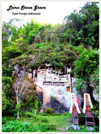Lemo Stone Grave, Tana Toraja, South Sulawesi, Indonesia by Shella Hudaya