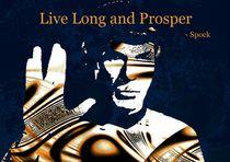 Live Long and Prosper von Anastasiya Malakhova