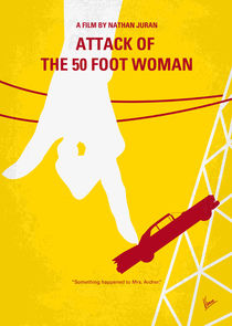 No276 My Attack of the 50 Foot Woman minimal movie poster by chungkong