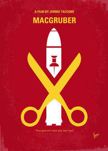No317 My MacGruber minimal movie poster by chungkong