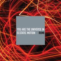 Universe — Rumi by Rene Steiner