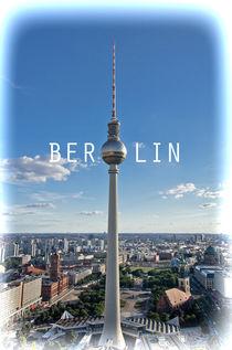Berliner Fernsehturm by MaBu Photography