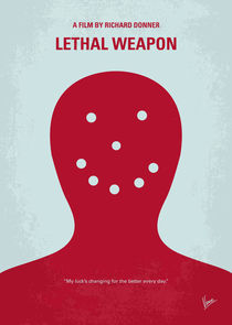 No327 My Lethal Weapon minimal movie poster von chungkong