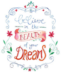 handlettering believe in the beauty of your dreams by Verena Münstermann