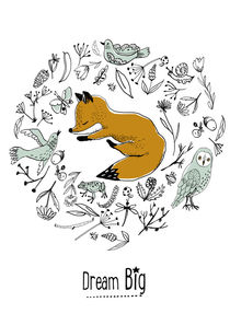 Dream big, fox sleeping, poster quote by Paola Zakimi