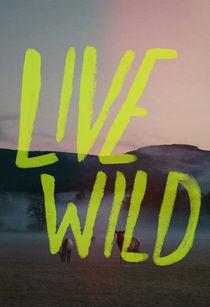Live-wild-print