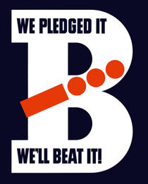 We Pledged It - We'll Beat It - WWII by warishellstore