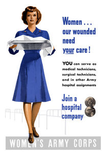 Women Our Wounded Need Your Care -- WWII von warishellstore