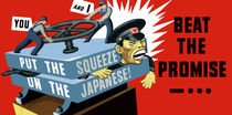 Put The Squeeze On The Japanese -- Beat The Promise von warishellstore