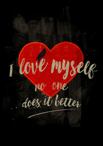 I Love Myself (dark version) by Sybille Sterk
