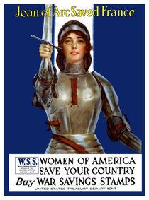 Joan of Arc Saved France - World War 1 Poster von warishellstore