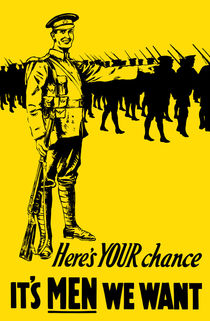 It's Men We Want -- WW1 Recruiting Poster von warishellstore