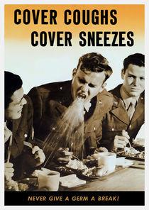 Never Give A Germ A Break - WW2 Poster von warishellstore