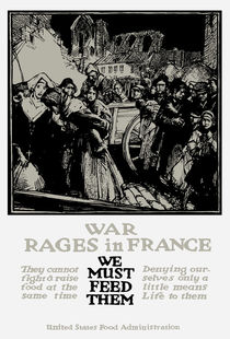 War Rages In France - We Must Feed Them von warishellstore