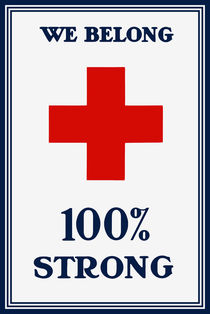 Red Cross -- We Belong 100% Strong by warishellstore
