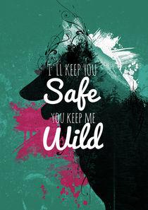 i'll keep you safe, you keep me wild von yesnocancel