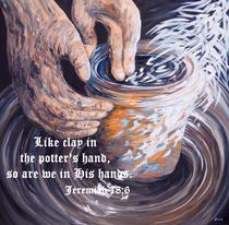 Potter's Hands with Scripture by eloiseart