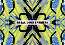Break Down Barriers  by Vincent J. Newman
