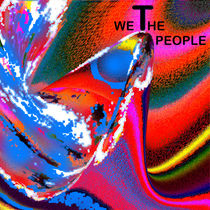 We, the people !               by Helmut Licht