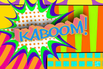 Kaboom Pop Art Explosion by Christian Lopez