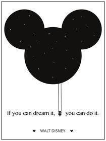 """If you can dream it, you can do it."" - Walt Disney von deardear"