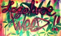 legalize weed von Edmond Marinkovic