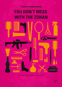 No743 My You Dont Mess with the Zohan minimal movie poster von chungkong