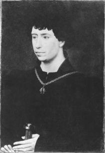 Portrait of Charles the Bold last Duke of Burgundy von Rogier van der Weyden