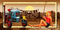 Pin Up Girl mit Traktor auf dem Bauernhof von Monika Juengling