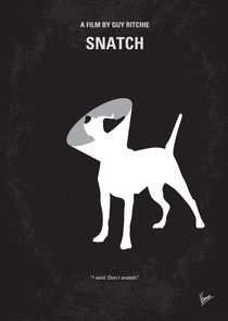 No079 My Snatch minimal movie poster von chungkong