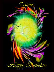 Zodiac sign Taurus Happy Birthday - Sternzeichen Taurus von Walter Zettl