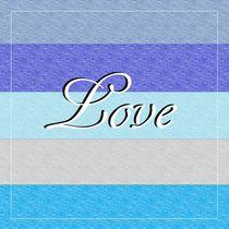 LOVE on Blue von eloiseart
