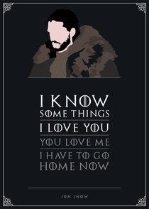 Jon Snow - Minimalist Quote Poster by mequem design