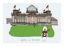 Hallo aus Berlin - Reichtag by June Keser