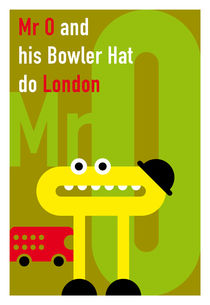 Mister O and his Bowler Hat do London by Krista de Groot