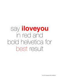 Iloveyou-in-helvetica2