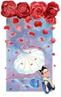 Rosenregnen by Denitza Gruber