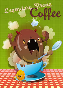 Legendary Strong Coffee by bubblefriends *