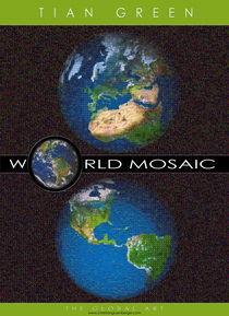 World Mosaic Picture The Global Art by christian grünberger TIAN GREEN