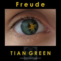 Freude by christian grünberger TIAN GREEN
